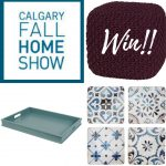 Win!! Calgary Fall Home Show